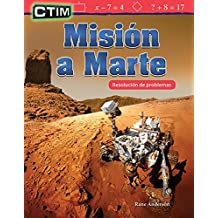 CTIM: Misión a Marte: Resolución de problemas (STEM: Mission to Mars: Problem Solving) (CTIM/ STEM: Mathematics Readers)