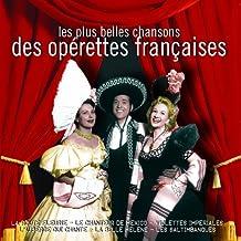 Les Plus Belles Chansons des Operettes Francaises