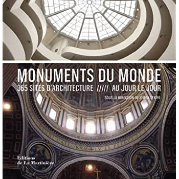 Monuments du monde. 365 sites d'architecture au jour le jour