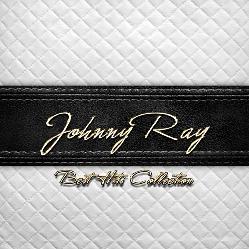 Best Hits Collection of Johnny Ray