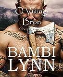 O Viking: Bron  Os Vikings, Episódio III (Portuguese Edition)