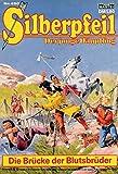 SILBERPFEIL - Der junge Häuptling - Comic # 450: Die Brücke der Blutsbrüder