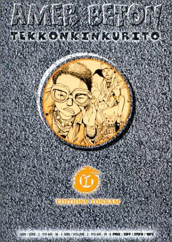 Amer béton - Tekkinkinkrito, tome 3 par Taiyo Matsumoto
