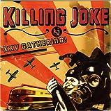 Songtexte von Killing Joke - XXV Gathering!