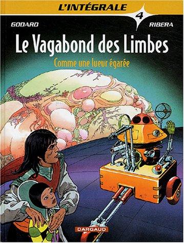 Intégrale Le Vagabond des Limbes, tome 4 par Godard
