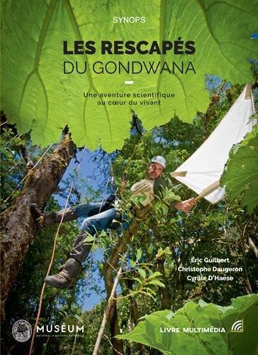 Les rescapés du Gondwana : Une aventure scientifique au coeur du vivant par Collectif