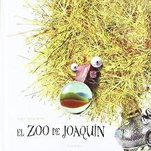 El zoo de Joaquín (libros para soñar)