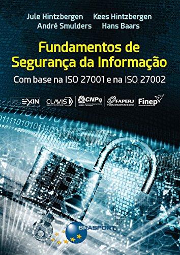 Fundamentos de Segurança da Informação: com base na ISO 27001 e na ISO 27002 (Portuguese Edition)
