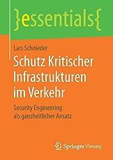 Schutz Kritischer Infrastrukturen im Verkehr: Security Engineering als ganzheitlicher Ansatz (essentials)