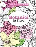 Scarica Libro Libro da Colorare super RILASSANTE 3 Botanici in Fiore Volume 3 (PDF,EPUB,MOBI) Online Italiano Gratis