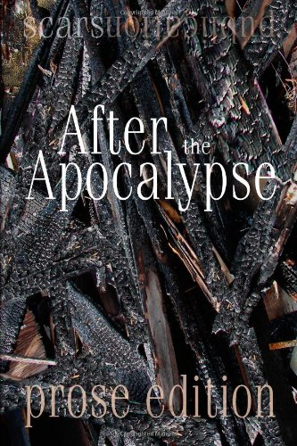 after-the-apocalypse-prose-edition-2012-scars-publications-prose-collection-book