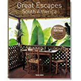 Great Escapes South America. Updated Edition