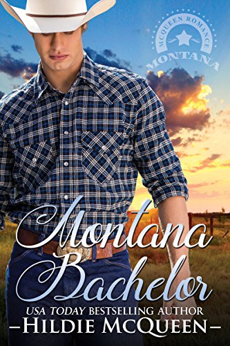 Montana Bachelor (Montana Cowboys Book 1)