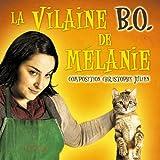 La Vilaine B.O. de Mélanie (Bande originale du film)