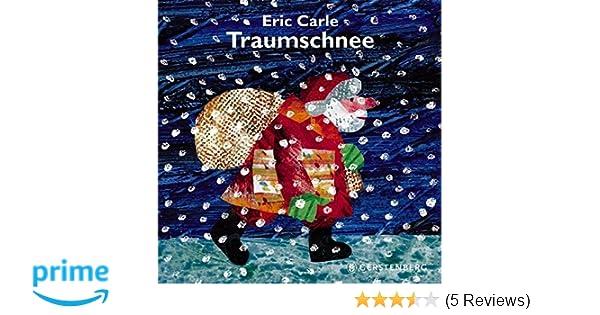 Traumschnee: Amazon.de: Eric Carle: Bücher