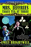 Mrs. Jeffries Takes Tea at Three: A Victorian Mystery