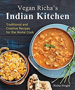 Vegan richas indian kitchen traditional and creative recipes for vegan richas indian kitchen traditional and creative recipes for the home cook by hingle fandeluxe Document