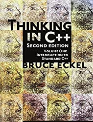 Thinking in C++: Introduction to Standard C++, Volume One: Introduction to Standard C++ Vol 1