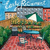 Early Retirement [Explicit]