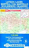 Latsch, Martell, Schlanders: Wanderkarte Tabacco 045. 1:25000 (Cartes Topograh, Band 45) - TABACCO
