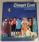 Singet Leut'. Neues schwäbisches Liederbuch -