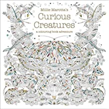 Millie Marotta's Curious Creatures: A Colouring Book Adventure (Colouring Books) by Millie Marotta (2016-09-08)