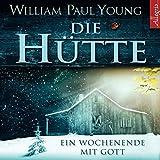 Die Hütte: Ein Wochenende mit Gott: 6 CDs - William P. Young