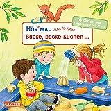 Hör mal: Verse für Kleine: Backe, backe Kuchen ...: und andere Klatschlieder und Fingerspiele mit Musik