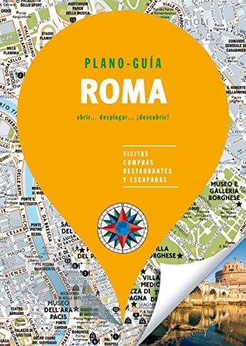 Roma (Plano - Guía): Visitas, compras, restaurantes y escapadas (PLANO-GUÍAS)