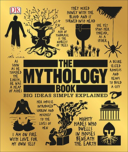 The Mythology Book: Big Ideas Simply Explained por Dk