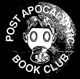 End It! (The Post-Apocalyptic Book Club Short Stories 1) by [Various Post-Apocalyptic Book Club]