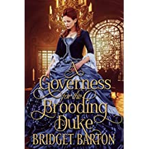 A Governess for the Brooding Duke: A Historical Regency Romance Book (English Edition)