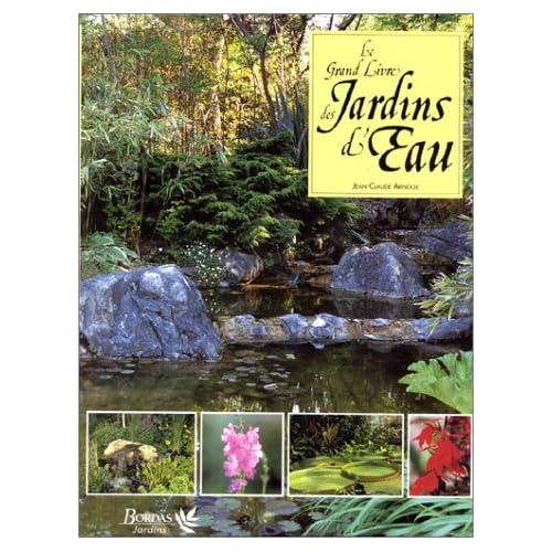 Le grand livre des jardins d'eau