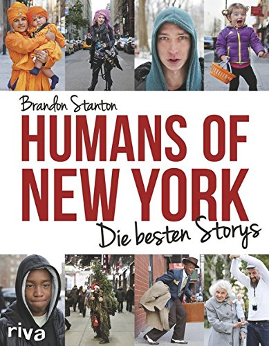 Humans of New York: Die besten Storys (New York Stories City)