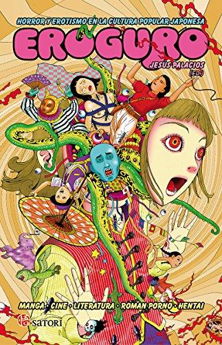 Eroguro. Horror y erotismo en la cultura popular japonesa