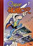 Magos Del Humor. Superlopez - Número 16 (SUPER HUMOR SUPER LO) de Juan López Fernández (4 feb 2015) Tapa dura
