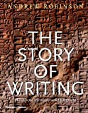 Story Of Writing: Alphabets Hieroglyphs And Pictograms