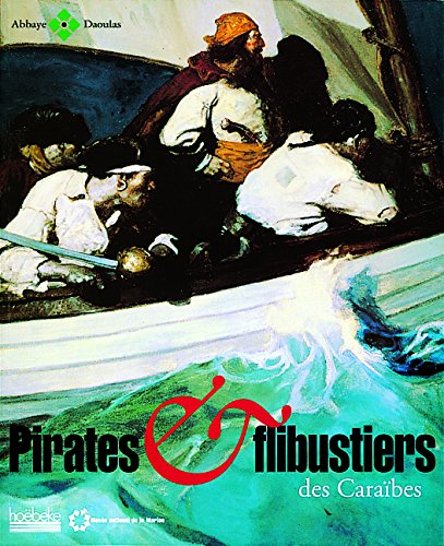 Pirates et flibustiers des Caraïbes par Collectif