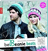 be Beanie beats. Featuring Glasperlenspiel: Häkelaccessoires zum Kombinieren
