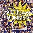 [500] Days of Summer