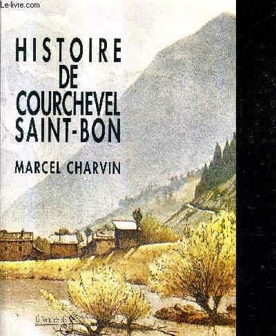 Histoire de Courchevel Saint-Bon-Tarentaise