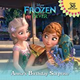Frozen Fever: Anna's Birthday Surprise (Disney Frozen) (Pictureback Books)