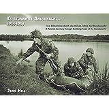 Es begann in Andernach 1955-1958: Eine Bilderreise durch die frühen Jahre der Bundeswehr  A Pictorial Journey through the Early Years of the Bundeswehr