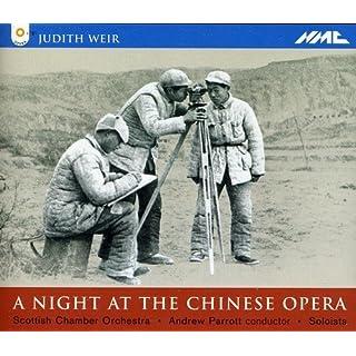 Weir: A Night At The Chinese Opera (Gesamtaufnahme)