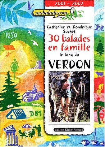 30 balades en famille le long du Verdon. 2001-2002