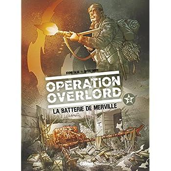 Opération Overlord - Tome 03: La Batterie de Merville