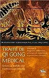 Traité de Qi Gong médical T3 - Diagnostic différentiel, principes de traitements et protocoles cliniques