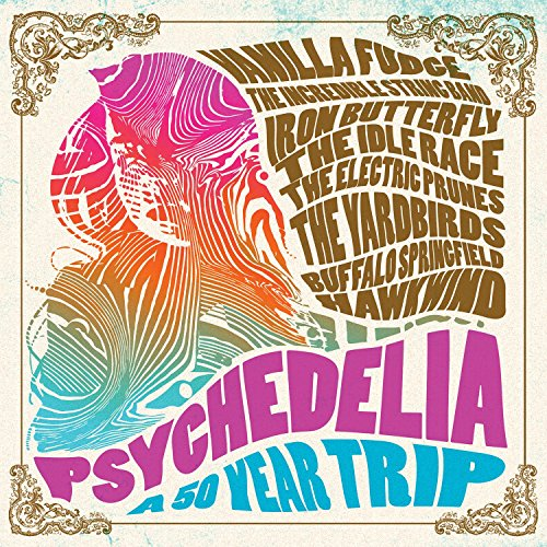 Psychedelia: A 50 Year Trip