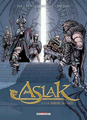 Aslak T05 : La Demeure des occis par Hub
