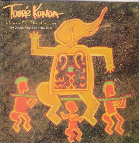Dances of the Leaves by Toure Kunda (1994-09-16) -